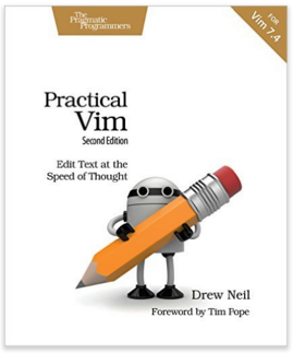 Practical Vim: Edit Text at the Speed of Thought 2nd Edition